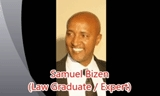 Interview with Mr. Samuel Bizen - Law Gradute..