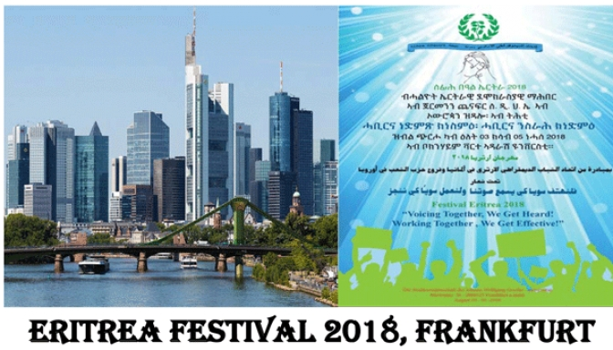 Eritrea Festival 2018 in Frankfurt Making Exceptional Preparations for Eventful Year